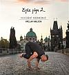 Žijte jógu 2 -  hledání harmonie