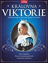 Královna Viktorie - Vládkyně impéria, která dala jméno celé epoše