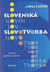 Slovenská slovotvorba (teória, opis, cvičenia)