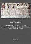 Odpustkové listiny za vlády Anjouovcov a Žigmunda Luxemburského na území Slovenska
