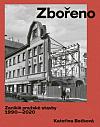 Zbořeno: zaniklé pražské stavby 1990–2020