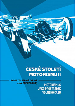 České století motorismu II