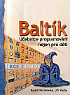 Baltík - učebnice programování nejen pro děti