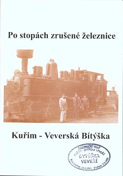 Po stopách zrušené železnice Kuřim - Veverská Bítýška obálka knihy