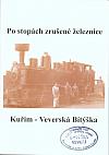 Po stopách zrušené železnice Kuřim - Veverská Bítýška
