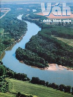 Váh - rieka, ktorá spája obálka knihy