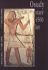 Osudy staré 4500 let