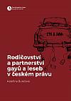 Rodičovství a partnerství gayů a leseb v českém právu