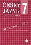 Český jazyk 7 pro základní školy. Pracovní sešit