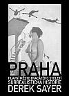 Praha, hlavní město 20. století: Surrealistická historie
