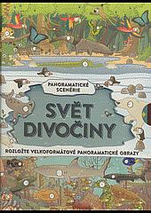 Svět divočiny: panoramatické scenérie obálka knihy