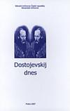 Dostojevskij dnes
