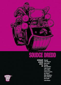 Soudce Dredd: Sebrané soudní spisy 04 obálka knihy