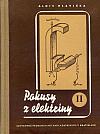 Pokusy z elektriny II.