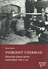 Svobodný vinohrad: Historické kořeny terroir moravských vinic a vín
