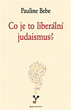 Co je to liberální judaismus?