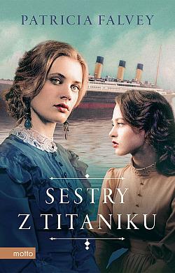 Sestry z Titanicu bez Titanicu