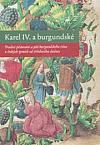 Karel IV. a burgundské: Tradice pěstování a pití burgundského vína v českých zemích od středověku dodnes