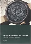 Historie vinařství na Moravě: pohled do archivních pramenů