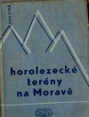 Horolezecké terény na Moravě