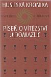 Husitská kronika – Píseň o vítězství u Domažlic