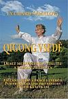 Qigong vsedě: Deset meditací pro vitalitu a radost ze života