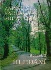 Zápisky Paula Bruntona 2: Hledání