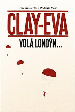 Clay-Eva volá Londýn... obálka knihy