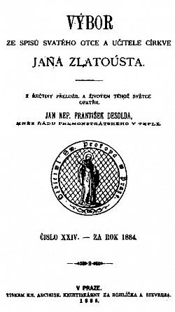 Výbor ze spisů svatého otce a  učitele církve Jana Zlatoústého