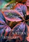 Zápisky Paula Bruntona. Svazek 5, Emoce a etika / Intelekt