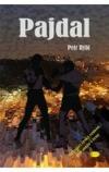 Pajdal -- Strhující český román pro muže i ženy
