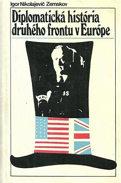 Diplomatická história druhého frontu v Európe obálka knihy