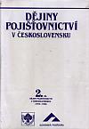 Dějiny pojišťovnictví v Československu 2.díl (1918-1945)