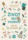 Život bez toxínov - Zdravé telo, čistá domácnosť