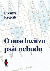 O auschwitzu psát nebudu obálka knihy