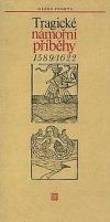 Tragické námořní příběhy 1589/1622