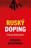Ruský doping - Případ Rodčenkov