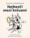 Nejhezčí mezi krávami