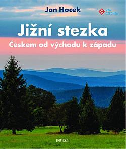 Jižní stezka Českem od východu k západu obálka knihy