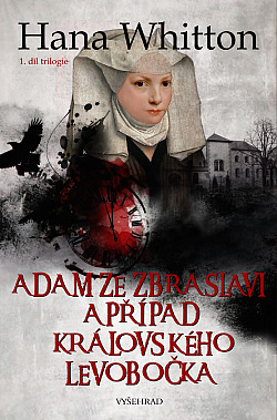 Adam ze Zbraslavi a případ královského levobočka obálka knihy