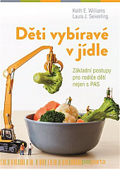 Děti vybíravé v jídle: Základní postupy pro rodiče dětí nejen s PAS