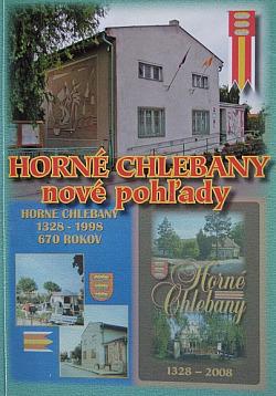 Horné Chlebany nové pohľady 1328-1998  670 rokov obálka knihy