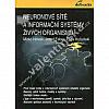 Neuronové sítě a informační systémy živých organismů