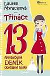 Třináct – Třetí díl neobyčejného deníku obyčejné holky