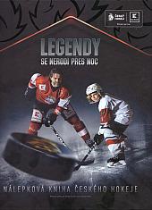 Legendy se nerodí přes noc - Nálepková kniha českého hokeje