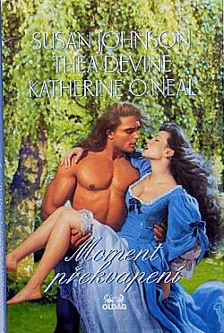 Moment překvapení: Láska v těžkých dobách / Její pán a učitel / Erotické déja vu obálka knihy