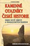 Kamenné otazníky české historie - nejen nové objevy o Kounovských řadách