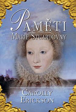 Paměti Marie Stuartovny obálka knihy