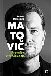 Matovič: Premiér v teniskách