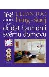 Feng-šuej, 168 způsobů jak dodat harmonii svému domovu